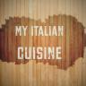 My Italian Cuisine